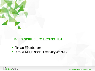 The Infrastructure behind TDF